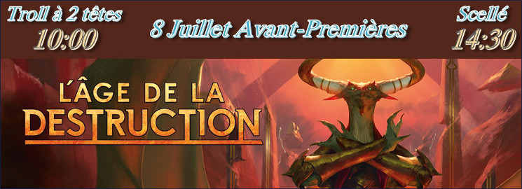 Avant-premières Magic the Gathering: L'âge de la Destruction
